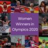 List of top 19 women winners in Olympics 2020